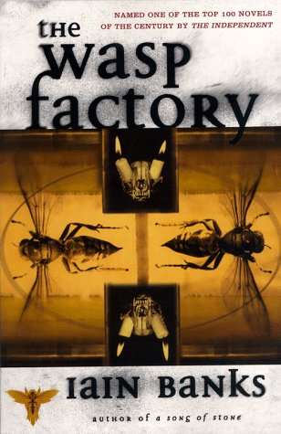 wasp factory essays Iain banks: the wasp factory (1984) contributed by markus oppolzer the wasp factory is a bizarre, unsettling, and highly original gothic novel that has at its heart.